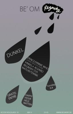 Be' om Regnsky @ Dunkel, 9/4