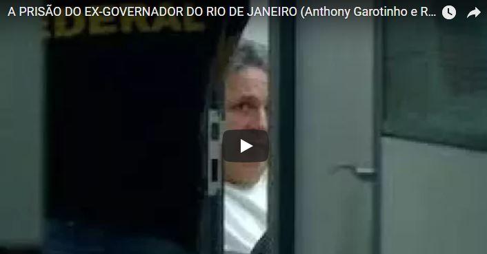 A prisão do ex-governador do Rio de Janeiro