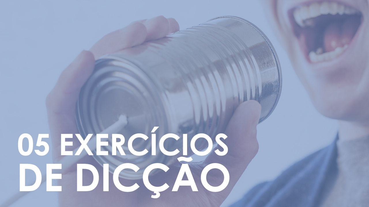05 DICAS INFALÍVEIS PARA MELHORAR A DICÇÃO – EP05
