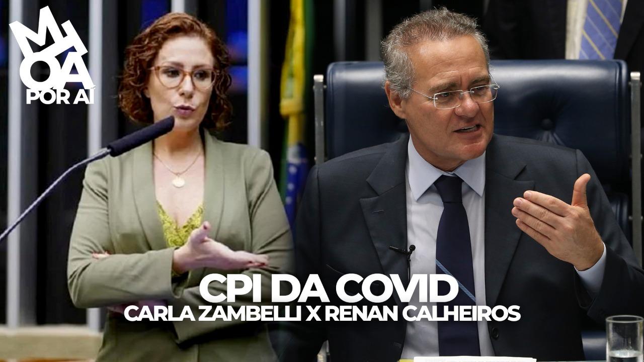 CPI DA COVID: CARLA ZAMBELLI VAI PRA JUSTIÇA CONTRA RENAN CALHEIROS