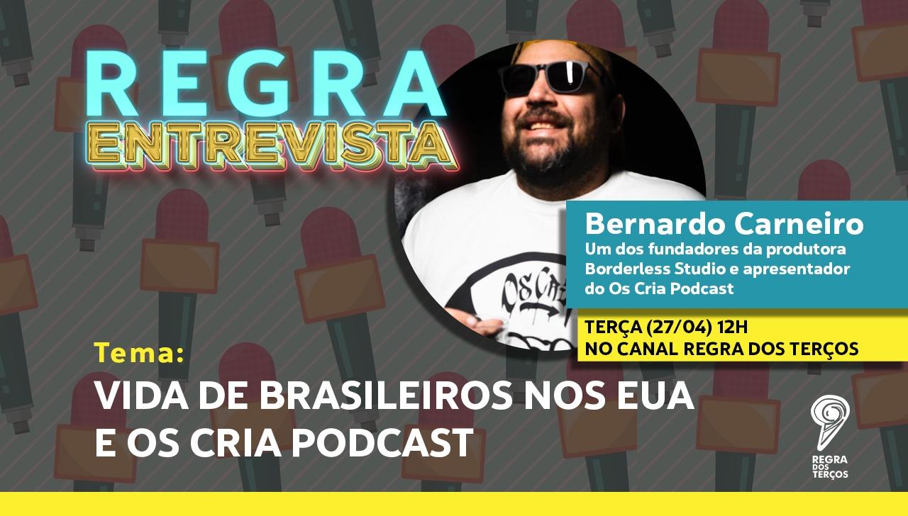 """REGRA ENTREVISTA: BERNARDO CARNEIRO SOBRE """"OS CRIA PODCAST"""""""