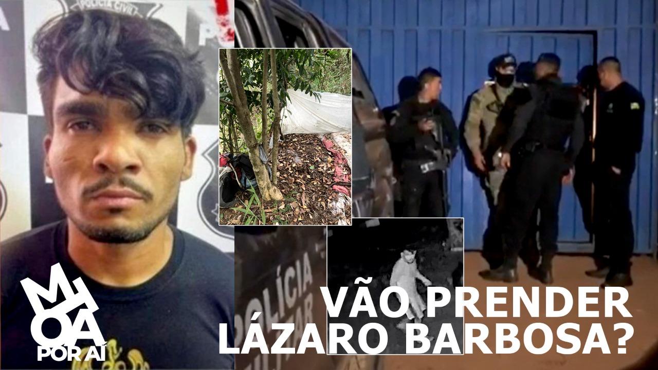 LÁZARO: SERIAL KILLER PROCURADO PELA POLÍCIA SEGUE FORAGIDO