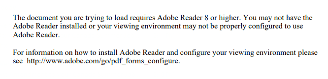 The document you are trying to load requires Adobe Reader 8 or higher.