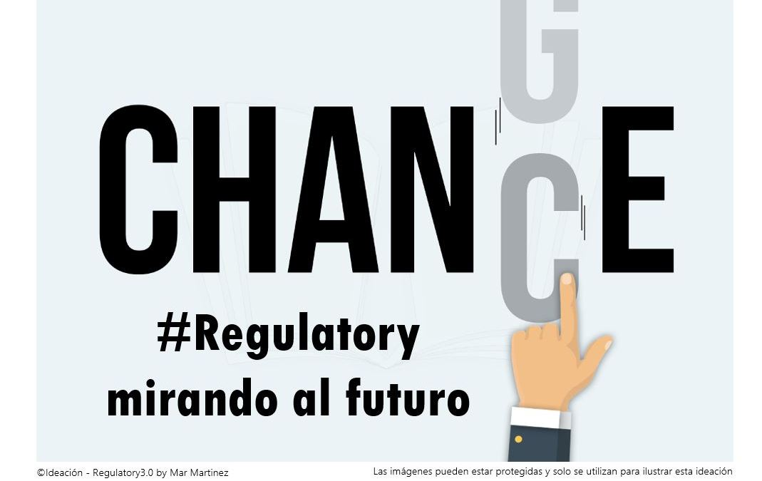 #Regulatory: intereses, retos y oportunidades