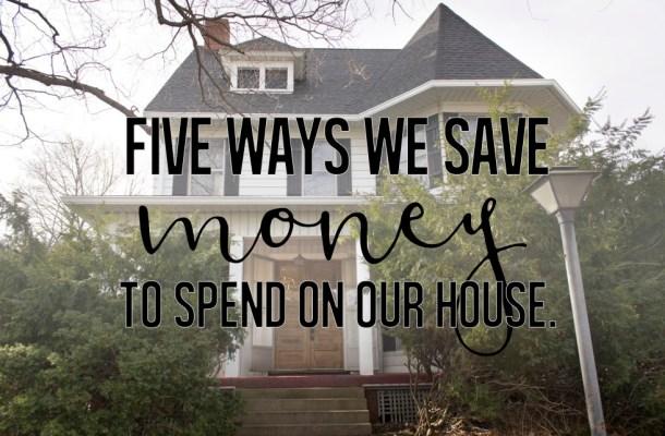 Ways we save money on home repairs.