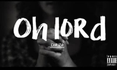 Corizo - Oh Lord Mp3 Download