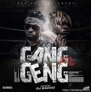 MIXTAPE: DJ Baddo – Gang Geng Mix