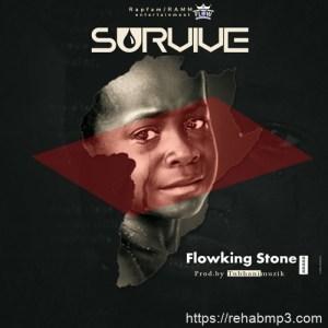 Flowking Stone – Survive