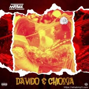 Mr Bee – Chioma & Davido Rehabmp3.com