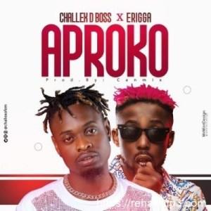 Challex D Boss – Aproko (Remix) Ft. Erigga