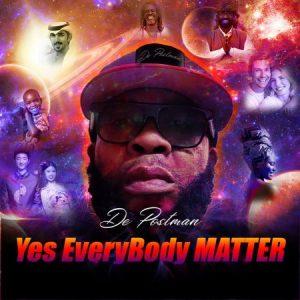 De Postman – Yes Everybody Matter