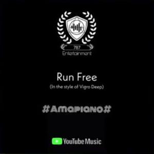 VIDEO: Dj 787 – Runfree In the style of Vigro Deep