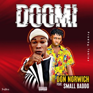 Don Norwich Ft. Small Baddo – Doomi