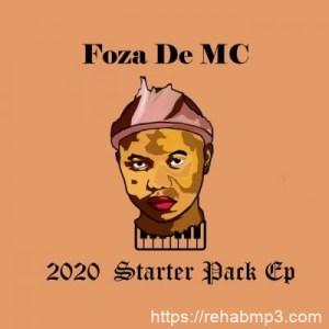 EP: Foza De MC – 2020 Starter Pack (Zip File)