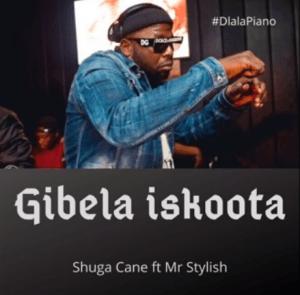 Shugacan – Gibela Iskoota ft. Mr Stylish