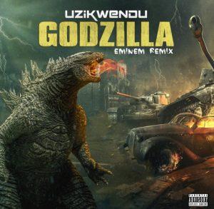 Uzikwendu – Godzilla (Eminem) Remix