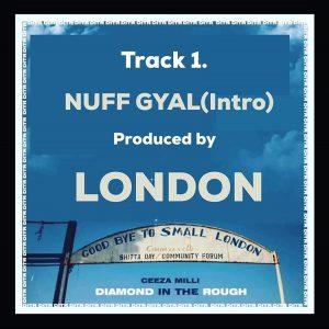 Ceeza Milli – Nuff Gyal (Intro)
