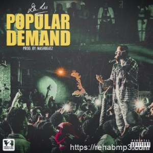Da L.E.S – Popular Demand
