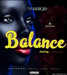 WahKid – Balance