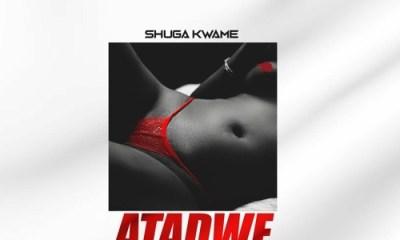 Shuga-Kwame-Atadwe-mp3-download