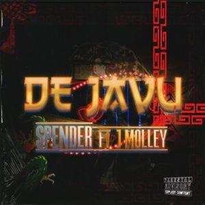 Spender ft J Molley – Déjà Vu