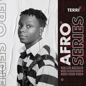 ALBUM: Terri – Afroseries EP