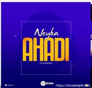 Neyba - Ahadi