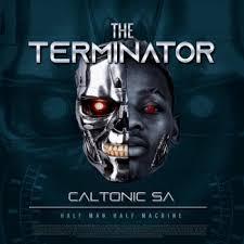 ALBUM: Caltonic SA - The Terminator