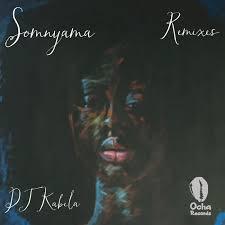 Dj Kabila & WendySoni – Somnyama (Da Mike Remix)