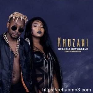 Miano & Rethabile ft Cwaka Vee – Khuzani