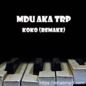 MDU aka TRP Koko Mp3 Download