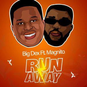 Run Away Ft. Magnito