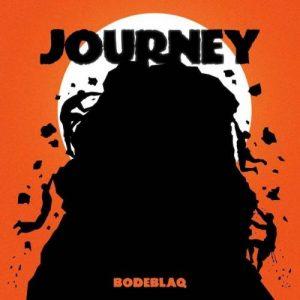 Bodeblaq – Journey