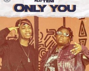 Kontrolla_-_Only_You_Ft_Teni