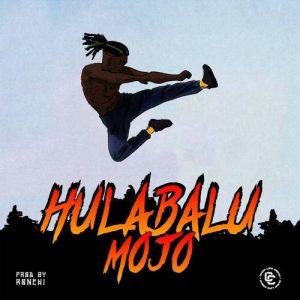 Mojo_-_Hulabalu