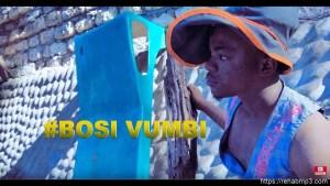 VIDEO: Ability – Bosi Vumbi