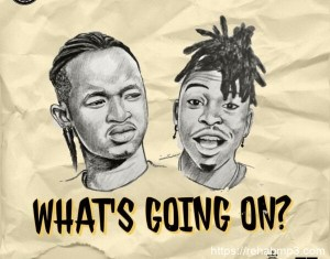 Ayanfe – What's Going On? Ft. Mayorkun
