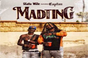 Shatta Wale – Madting ft Captan