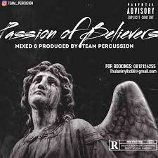 Team Percussion – Passion Of Believers Vol. 29 Mix