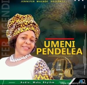 Jennifer Mgendi – Umenipendelea