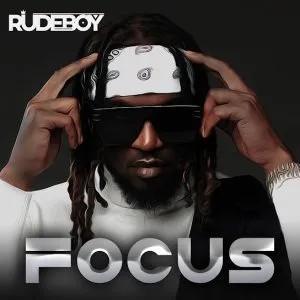"""Rudeboy – """"Focus"""""""