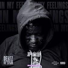 Derez De'Shon – In My Feelings