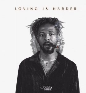 Johnny Drille Loving Is Harder Mp3 Download