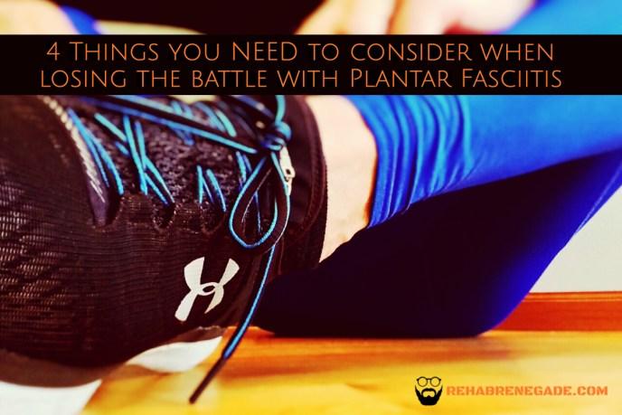 4 things plantar fasciitis!