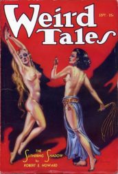 Weird Tales pulp magazine cover of two scatily clad women, one in bondage, the other with a whip.