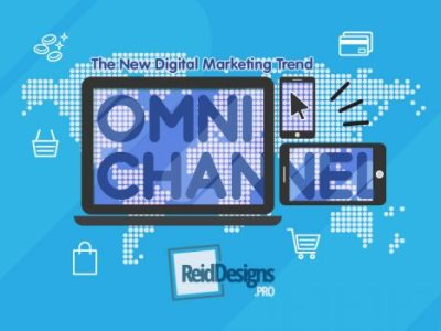 Omni Channels, Why You Need To Know about The New Digital Marketing Trend.