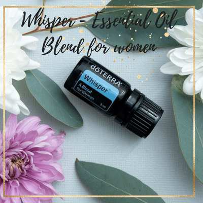 Essential Oil Spotlight : Whisper – A Scent For Women
