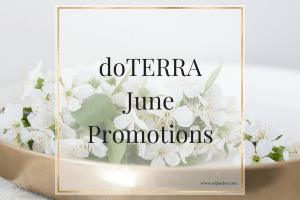 doTERRA June Promotions