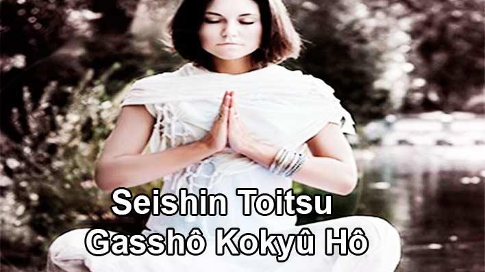 Seishin Toitsu – Gasshô Kokyû Hô.