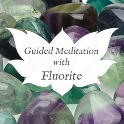 fluorite guided meditation